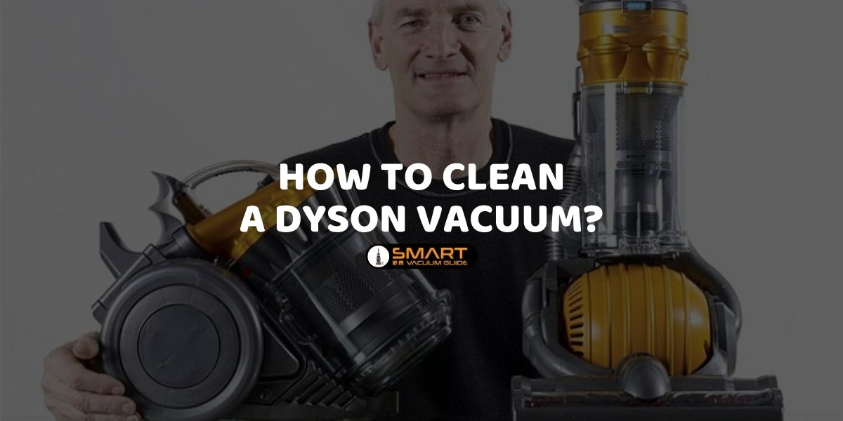 How to Clean a Dyson Vacuum_