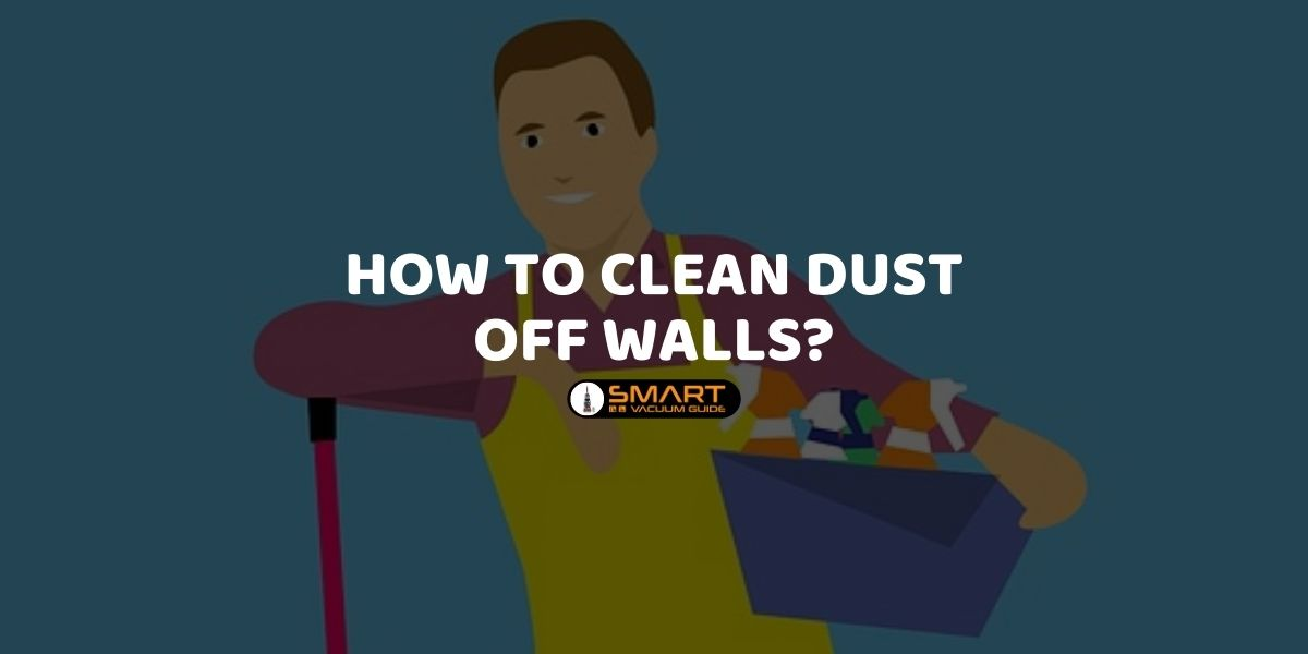 How to clean dust off walls_