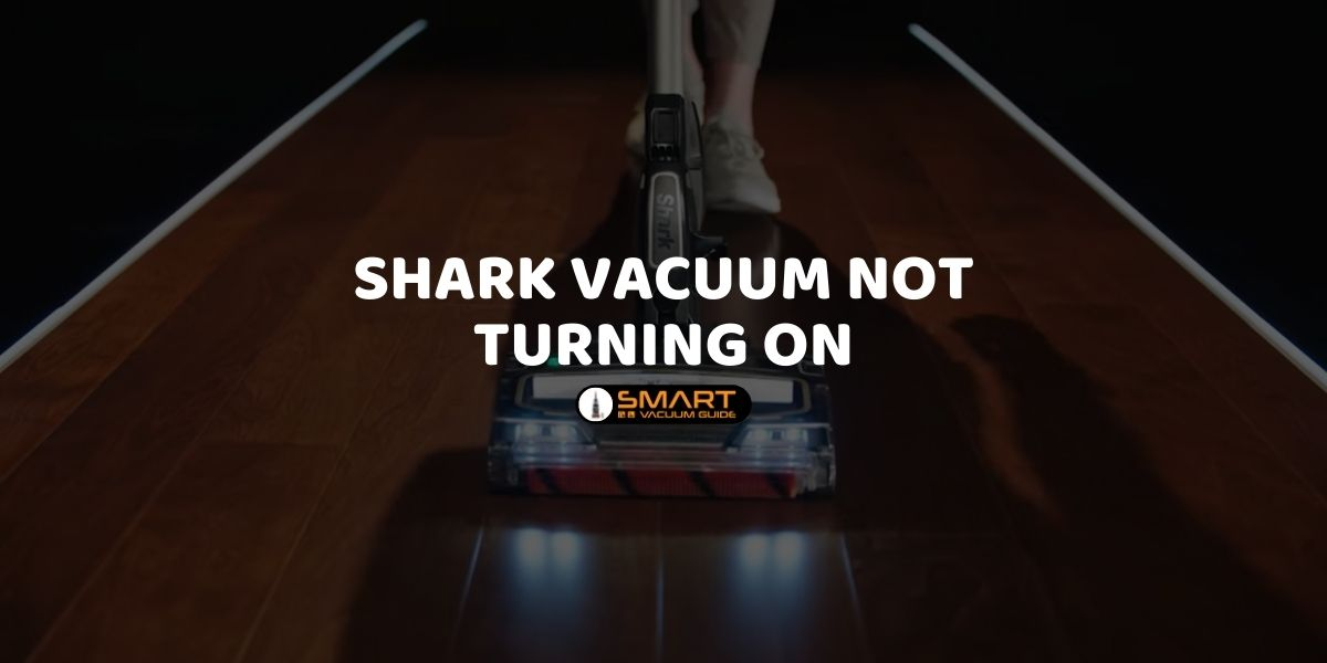 Shark vacuum not turning on